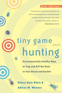 Tiny Game Hunting by Hilary Dole Klein, Adrian M. Wenner