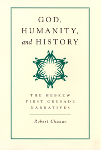 God, Humanity, and History by Robert Chazan