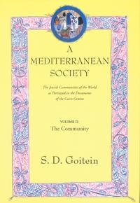 A Mediterranean Society, Volume II by S. D. Goitein