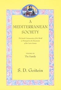 A Mediterranean Society, Volume III by S. D. Goitein