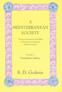 A Mediterranean Society, Volume VI by S. D. Goitein