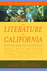 The Literature of California, Volume 1 by Jack Hicks, James D. Houston, Maxine Hong Kingston, Al Young