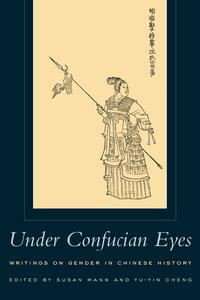 Under Confucian Eyes by Susan Mann, Yu-Yin Cheng