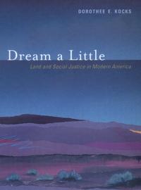 Dream a Little by Dorothee E. Kocks