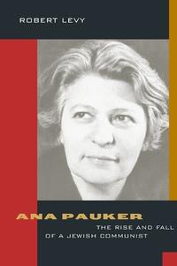 Ana Pauker by Robert Levy