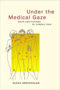 Under the Medical Gaze by Susan Greenhalgh