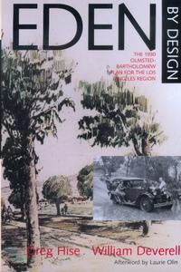 Eden by Design by Greg Hise, William F. Deverell