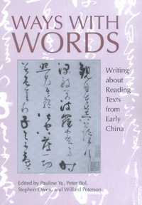 Ways with Words by Pauline Yu, Peter Bol, Stephen Owen