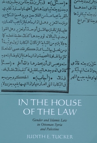 In the House of the Law by Judith E. Tucker