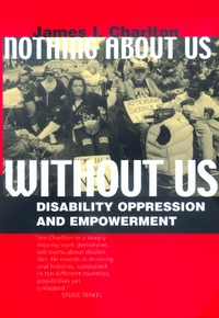 Nothing About Us Without Us by James I. Charlton