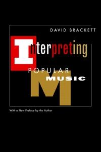 Interpreting Popular Music by David Brackett