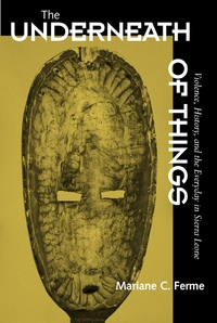 The Underneath of Things by Mariane C. Ferme
