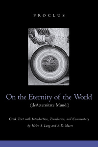 On the Eternity of the World de Aeternitate Mundi by Proclus