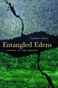 Entangled Edens by Candace Slater