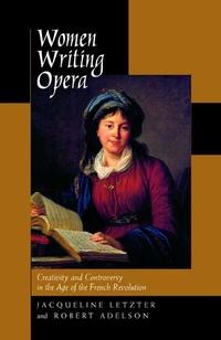 Women Writing Opera by Jacqueline Letzter, Robert Adelson