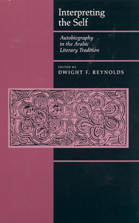 Interpreting the Self by Dwight F. Reynolds