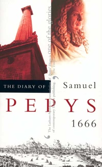 The Diary of Samuel Pepys, Vol. 7 Edited by Samuel Pepys, Robert Latham, William G. Matthews