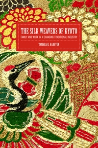 The Silk Weavers of Kyoto by Tamara Hareven