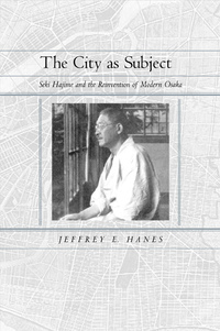 The City as Subject by Jeffrey E. Hanes