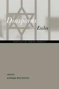 Diasporas and Exiles by Howard Wettstein