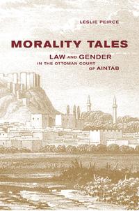 Morality Tales by Leslie Peirce