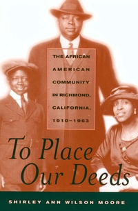 To Place Our Deeds by Shirley Ann Wilson Moore
