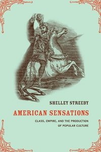 American Sensations by Shelley Streeby