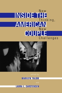 Inside the American Couple by Marilyn Yalom, Laura Carstensen, Estelle Freedman