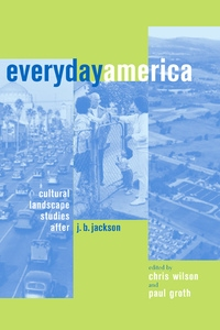 Everyday America by Chris Wilson, Paul Groth