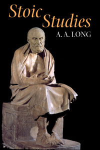 Stoic Studies by A. A. Long