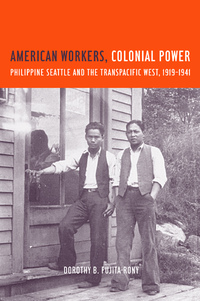 American Workers, Colonial Power by Dorothy B. Fujita Rony