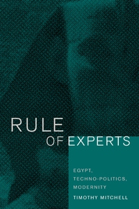 Rule of Experts by Timothy Mitchell