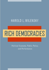 Rich Democracies by Harold L. Wilensky