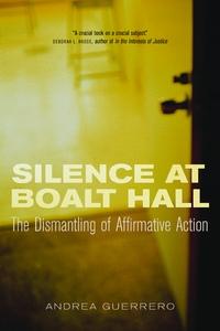 Silence at Boalt Hall by Andrea Guerrero