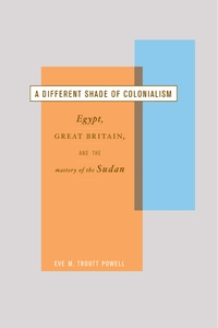 A Different Shade of Colonialism by Eve Troutt Powell