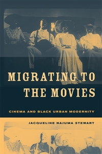 Migrating to the Movies by Jacqueline Najuma Stewart