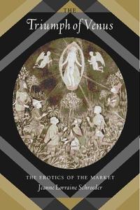 The Triumph of Venus by Jeanne Lorraine Schroeder