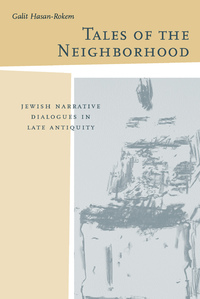 Tales of the Neighborhood by Galit Hasan-Rokem
