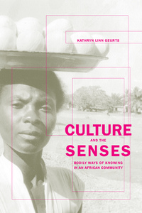 Culture and the Senses by Kathryn Geurts