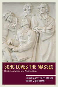 Song Loves the Masses by Johann Gottfried Herder, Philip V. Bohlman