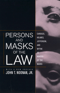 Persons and Masks of the Law by John T. Noonan Jr.
