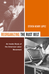 Reorganizing the Rust Belt by Steve Lopez