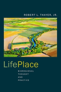 LifePlace by Robert L. Thayer Jr.
