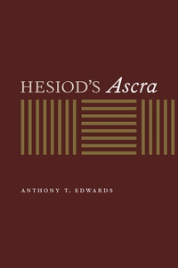 Hesiod's Ascra by Anthony T. Edwards