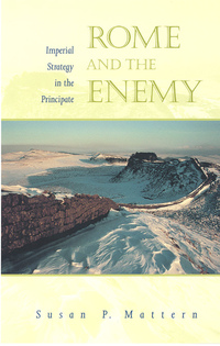 Rome and the Enemy by Susan P. Mattern