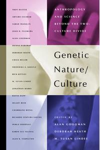Genetic Nature/Culture by Alan H. Goodman, Deborah Heath, M. Susan Lindee
