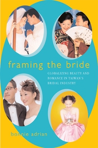 Framing the Bride by Bonnie Adrian
