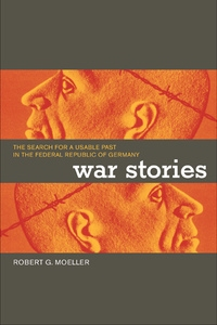 War Stories by Robert G. Moeller