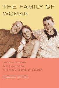 The Family of Woman by Maureen Sullivan