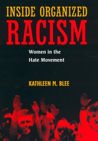 Inside Organized Racism by Kathleen M. Blee